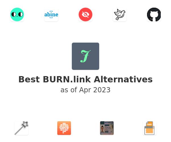 Best BURN.link Alternatives