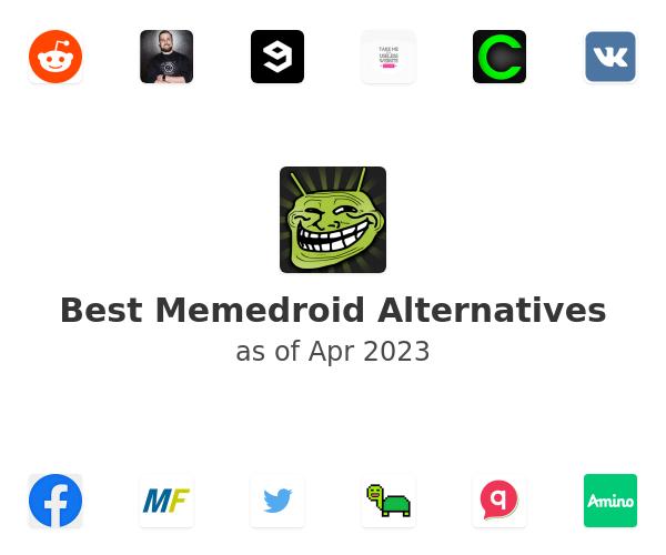 Best Memedroid Alternatives
