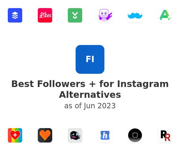 Best Followers + for Instagram Alternatives