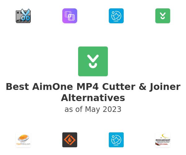 Best AimOne MP4 Cutter & Joiner Alternatives