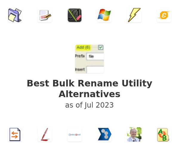 Best Bulk Rename Utility Alternatives