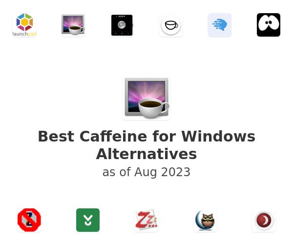 Best Caffeine for Windows Alternatives