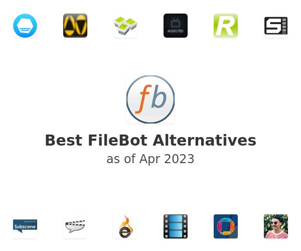 Best FileBot Alternatives