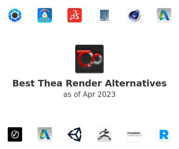 Best Thea Render Alternatives