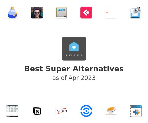 Best Super Alternatives