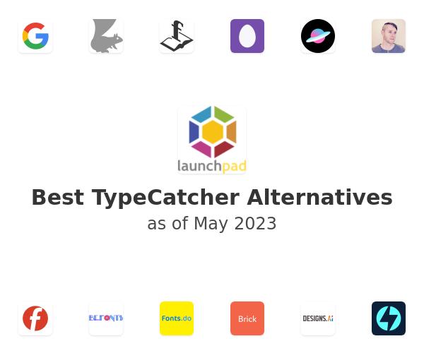 Best TypeCatcher Alternatives