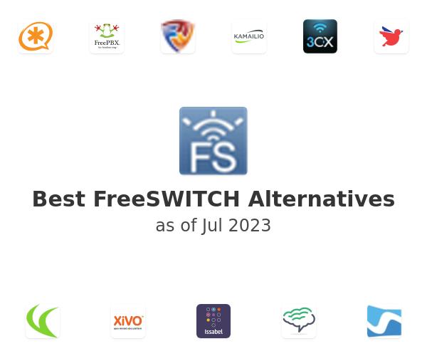 Best FreeSWITCH Alternatives