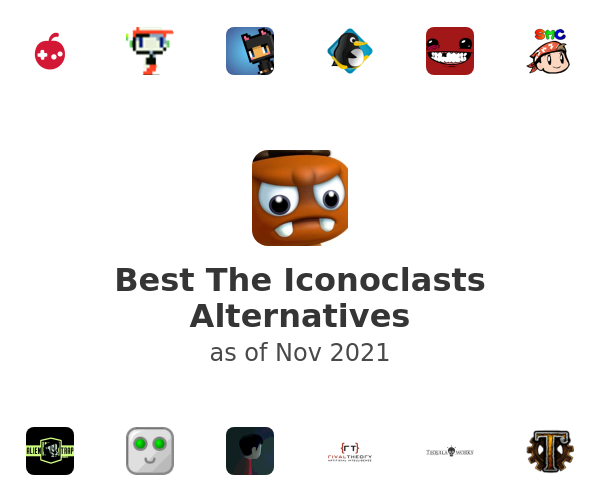 Best The Iconoclasts Alternatives