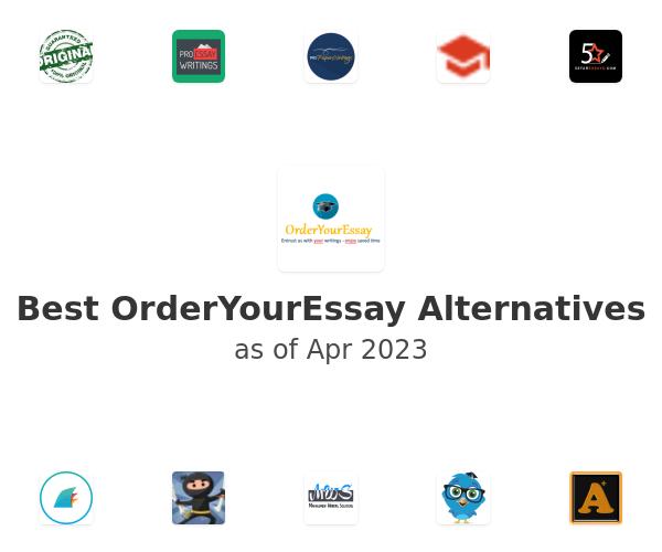 Best OrderYourEssay Alternatives