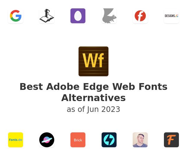 Best Adobe Edge Web Fonts Alternatives