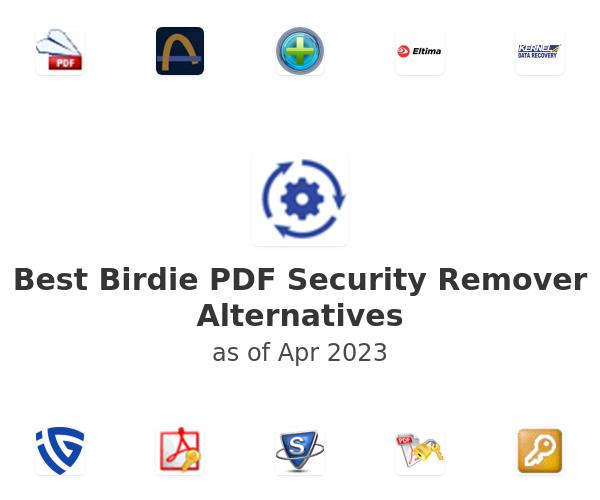 Best Birdie PDF Security Remover Alternatives