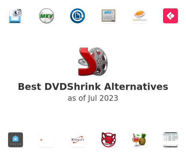Best DVDShrink Alternatives
