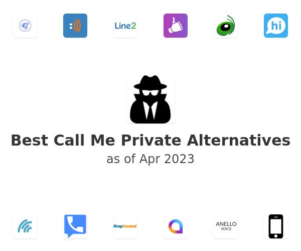 Best Call Me Private Alternatives