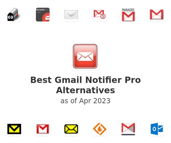 Best Gmail Notifier Pro Alternatives