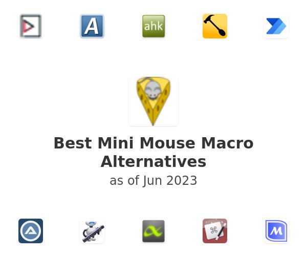 Best Mini Mouse Macro Alternatives