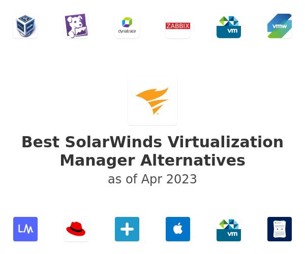 Best SolarWinds Virtualization Manager Alternatives