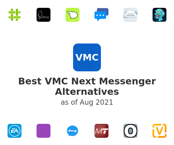 Best VMC Next Messenger Alternatives