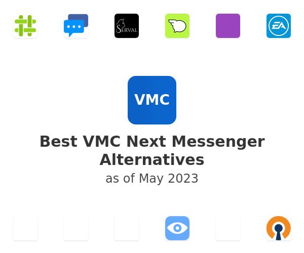 Best VMC Next Messenger Alternatives