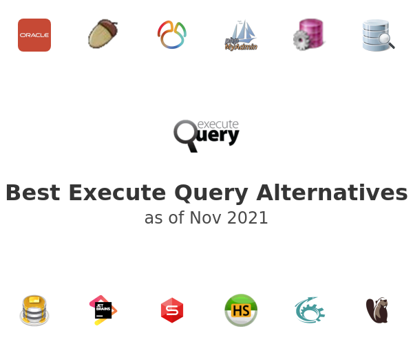 Best Execute Query Alternatives