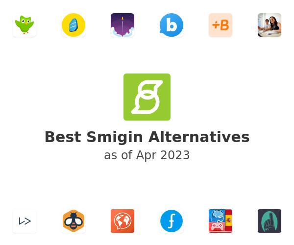Best Smigin Alternatives