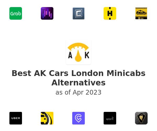 Best AK Cars London Minicabs Alternatives