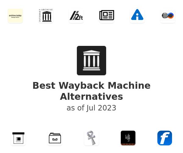 Best Wayback Machine Alternatives