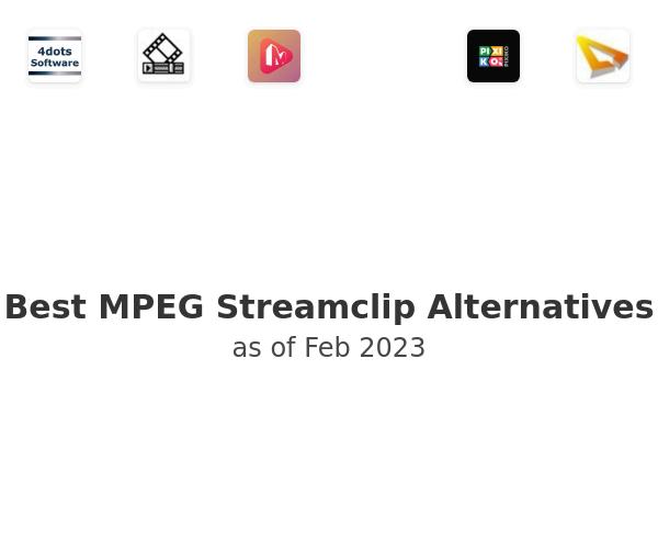 Best MPEG Streamclip Alternatives