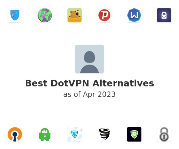 Best DotVPN Alternatives