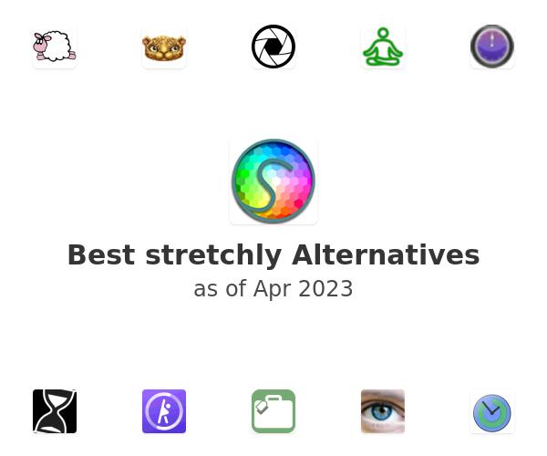Best stretchly Alternatives