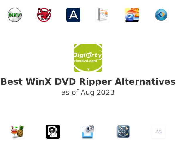 Best WinX DVD Ripper Alternatives