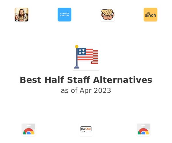 Best Half Staff Alternatives