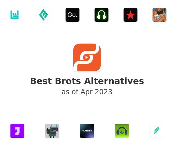 Best Brots Alternatives