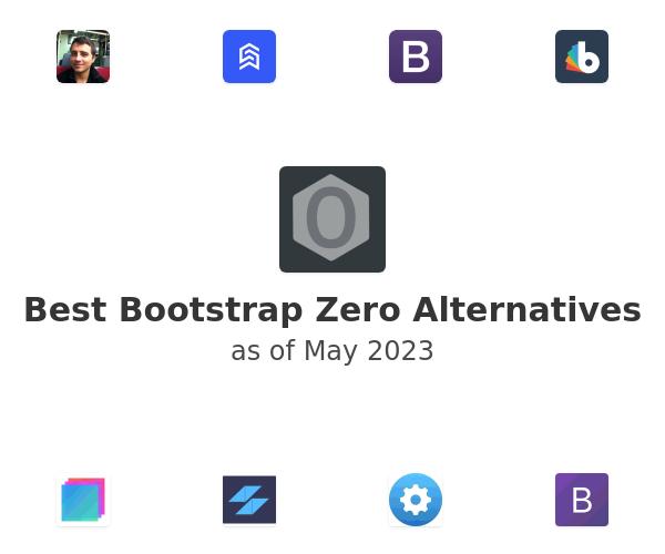 Best Bootstrap Zero Alternatives