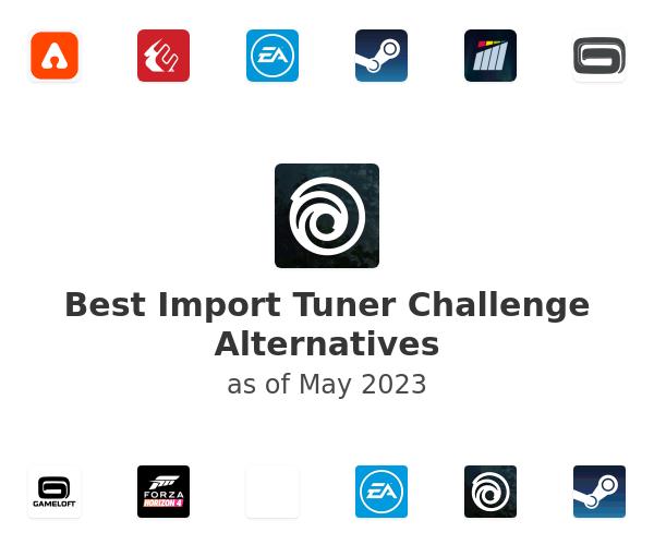 Best Import Tuner Challenge Alternatives