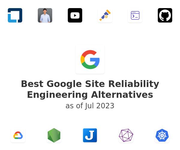 Best Google Site Reliability Engineering Alternatives