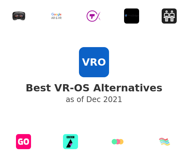 Best VR-OS Alternatives