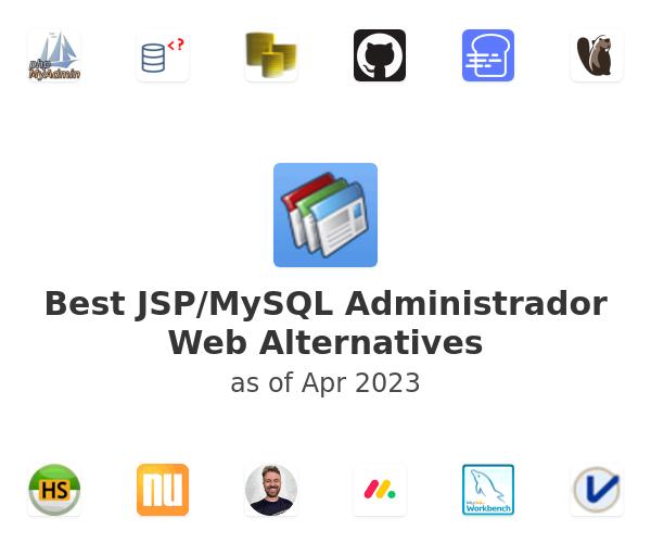 Best JSP/MySQL Administrador Web Alternatives
