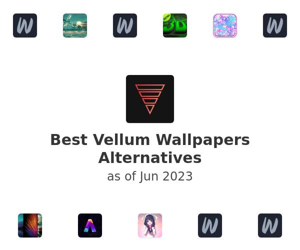 Best Vellum Wallpapers Alternatives