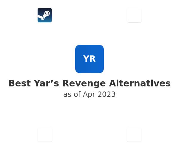 Best Yar's Revenge Alternatives