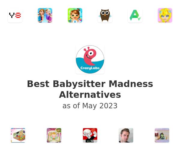 Best Babysitter Madness Alternatives