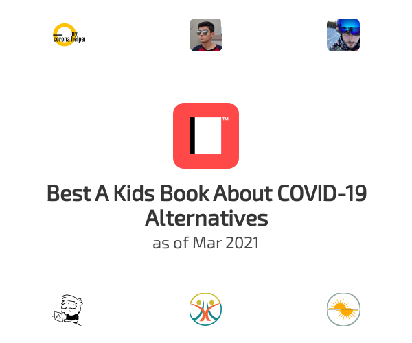 Best A Kids Book About COVID-19 Alternatives