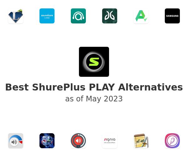 Best ShurePlus PLAY Alternatives