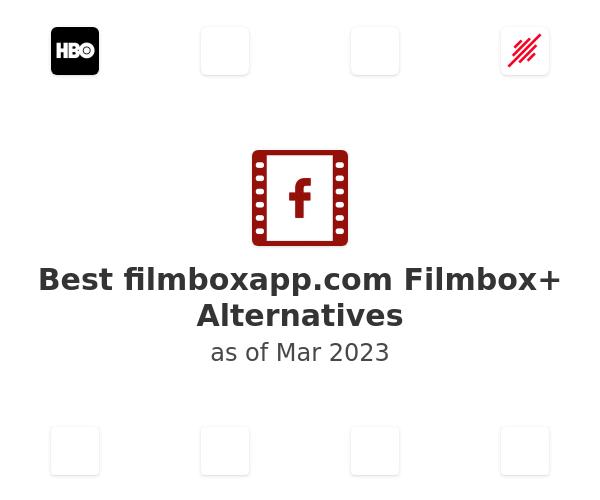 Best Filmbox+ Alternatives