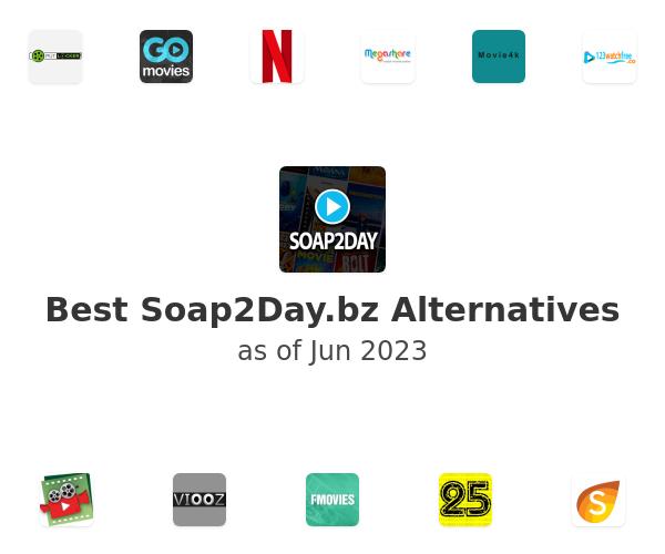 Best Soap2Day.bz Alternatives