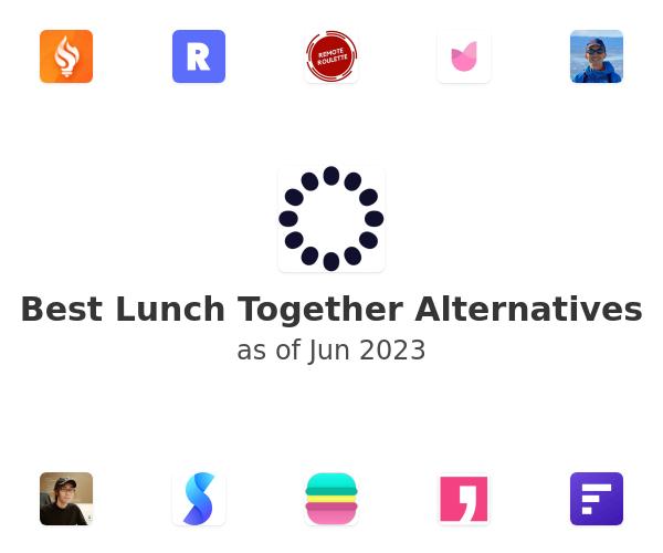 Best Lunch Together Alternatives