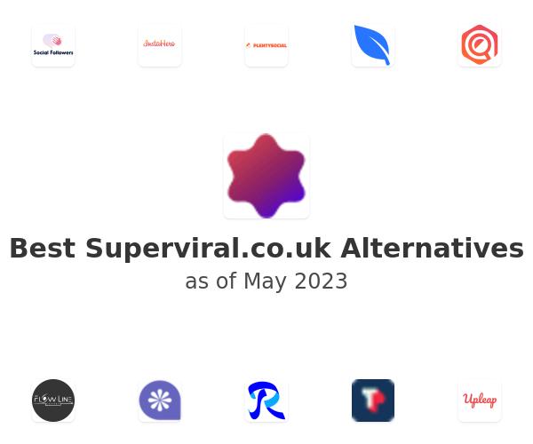 Best Superviral.co.uk Alternatives