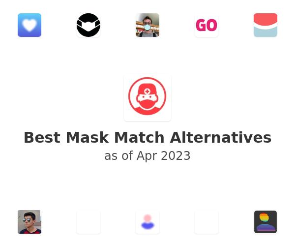 Best Mask Match Alternatives