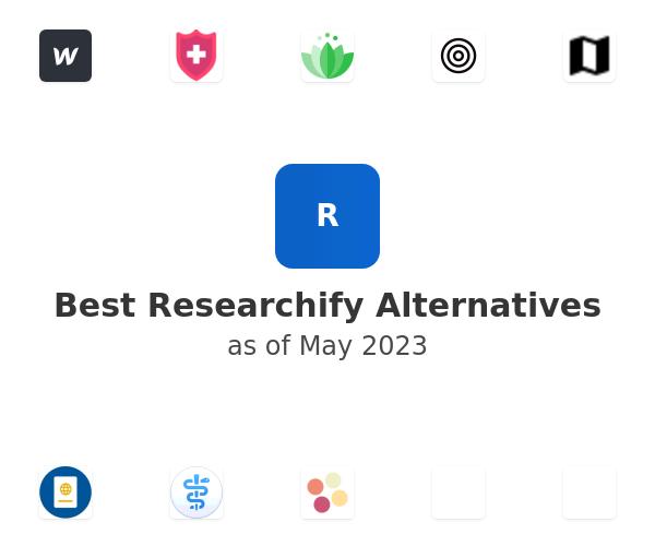 Best Researchify Alternatives