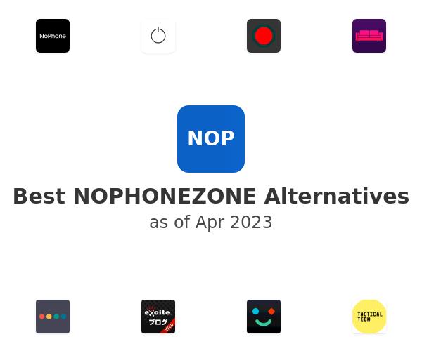Best NOPHONEZONE Alternatives