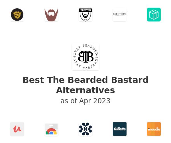 Best The Bearded Bastard Alternatives